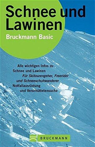 Schnee und Lawinen (Bruckmann Basic)