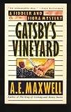 Gatsby's Vineyard, A. E. Maxwell, 0061041122