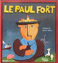 Le Paul Fort par Bruno Heitz