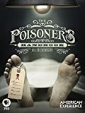 American Experience: The Poisoner s Handbook