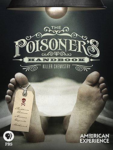 American Experience: The Poisoner