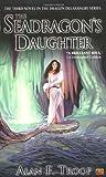 The Seadragon's Daughter, Alan F. Troop and Alan Troop, 0451460073