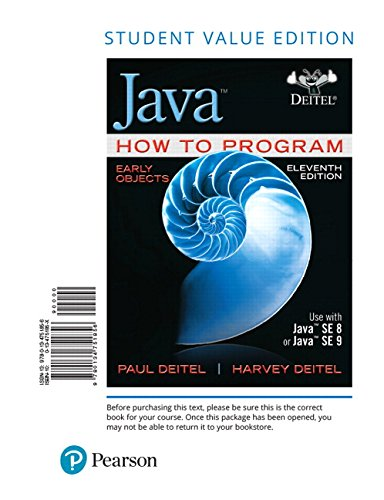 Java How to Program, Early Objects, Student Value Edition (11th Edition) by Pearson