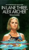 In Lane Three, Alex Archer, Tessa Duder, 0553290207