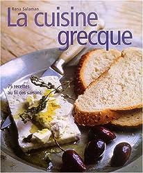 La Cuisine grecque : 75 recettes au fil des saisons
