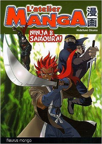 Livre gratuits L'atelier Manga Ninja et samourai pdf, epub ebook