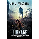 Linkage (The Narrows of Time Series Book 1)