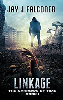 Linkage (The Narrows of Time Series Book 1) by [Falconer, Jay J.]