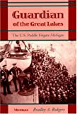 img - for Guardian of the Great Lakes: The U.S. Paddle Frigate Michigan by Bradley A. Rodgers (1996-07-01) book / textbook / text book