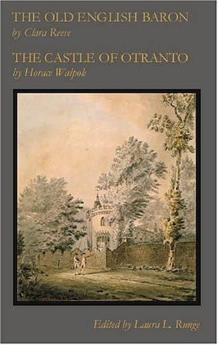 The Old English Baron / The Castle of Otranto (Eighteenth-Century Literature Series)