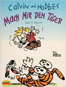 Calvin Und Hobbes: Mach' Mir Den Tiger
