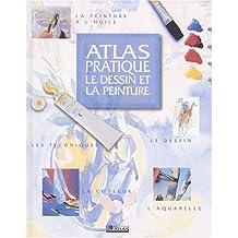 Atlas pratique: le dessin et la peinture