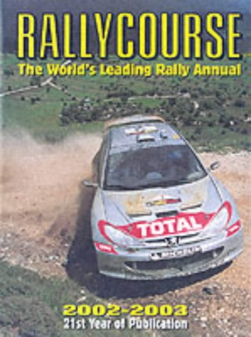 Rallycourse 2002 - 03: The Worlds Leading Rally Annual David Williams