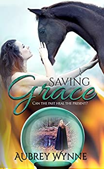 Saving Grace: (Enchanted Keepsakes) by [Wynne, Aubrey]