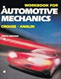 Automotive Mechanics, William H. Crouse and Donald L. Anglin, 0028009460