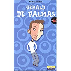Gérald de Palmas : De A à Z (Biographie)