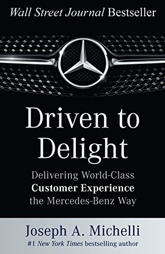 Driven to Delight: Delivering World-Class Customer for sale  Delivered anywhere in USA