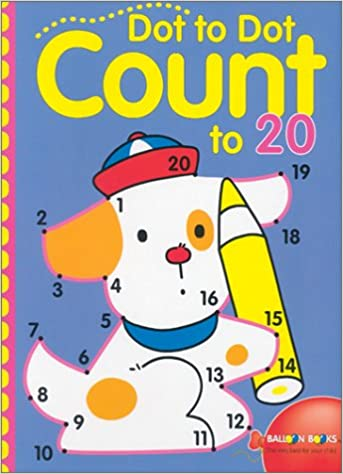 Dot-to-Dot Count to 20: Inc. Sterling Publishing Co ...