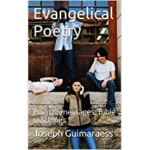 Evangelical Poetry: Poems, messages, Bible teachings