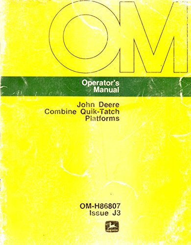 Operator's Manual John Deere Combine Quik-Tatch Platforms