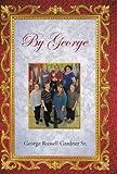 By George, George Russell Gardner, 1466979925