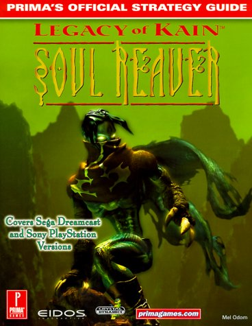 Legacy of Kain: Soul Reaver (DC): Prima's Official Strategy Guide pdf