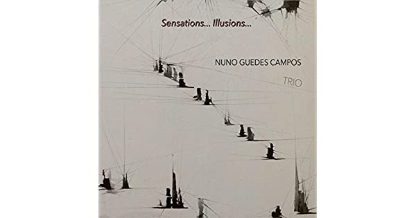 Amazon.com: Sensations... Illusions...: Nuno Guedes Campos ...