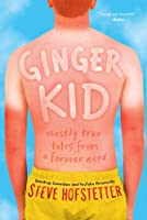Ginger Kid: Mostly True Tales From A Former