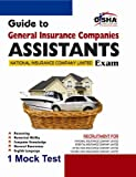 General Insurance Companies Guide for Assistants Exam 2013 with 1 Practice Set