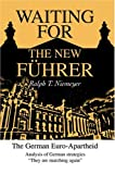 Waiting for the New Führer, Ralph Niemeyer, 0595660150