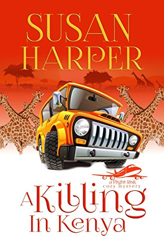 A Killing in Kenya (Flight Risk Cozy Mystery Book 2) -