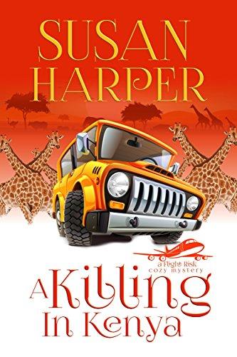 A Killing in Kenya (Flight Risk Cozy Mystery Book 2) by [Harper, Susan]