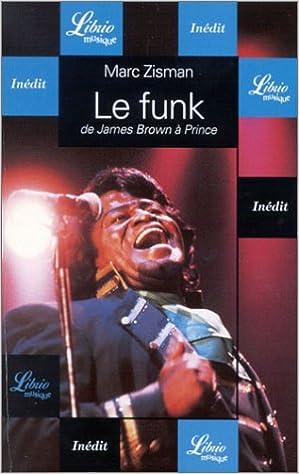 Lire un Le Funk : De James Brown à Prince pdf epub