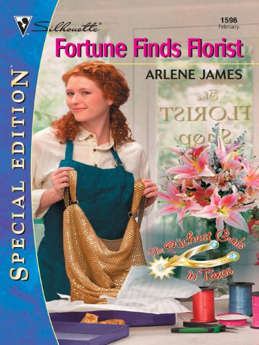 Fortune Finds Florist (The Richest Gals in Texas)
