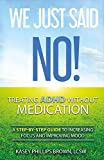 We Just Said No! Treating Adhd Without Medication