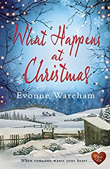What Happens at Christmas (Choc Lit) by [Wareham, Evonne]