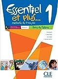 Essentiel et plus... 1 - Méthode de français: Niveau A1 - Livre de l'élève (+ CD)