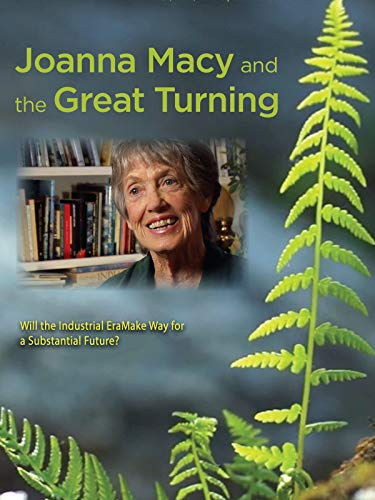Joanna Macy and the Great Turning (Messages From Spirit)
