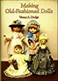 Making Old-Fashioned Dolls, Venus Dodge, 0806957166