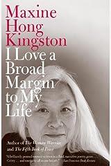 I Love a Broad Margin to My Life (Vintage International) Kindle Edition