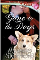 Gone to the Dogs by Marianne Stephens (2009-12-30)