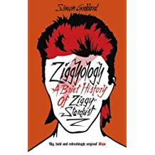 Ziggyology by Simon Goddard (2015-05-07)