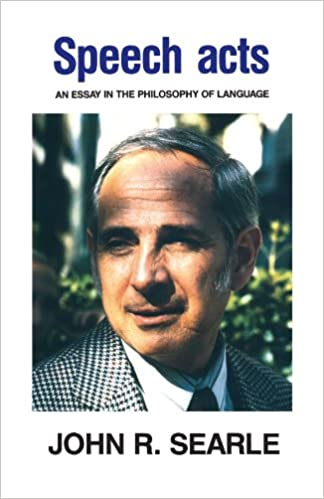 com speech acts an essay in the philosophy of language  com speech acts an essay in the philosophy of language 9780521096263 john r searle books