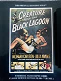 Creature from the Black Lagoon (Universal Filmscripts Series Classic Science Fiction)
