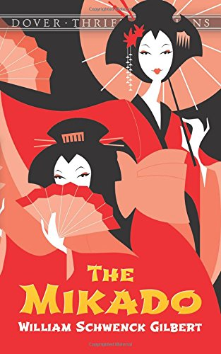 The Mikado (Dover Thrift Editions)