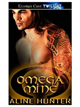 Omega Mine (Alpha and Omega Book 1) by [Hunter, Aline]