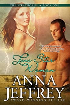 Lone Star Woman, The Strayhorns, Book 1 by [Jeffrey, Anna]