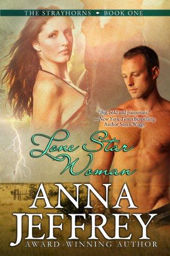 Lone Star Woman, The Strayhorns, Book 1