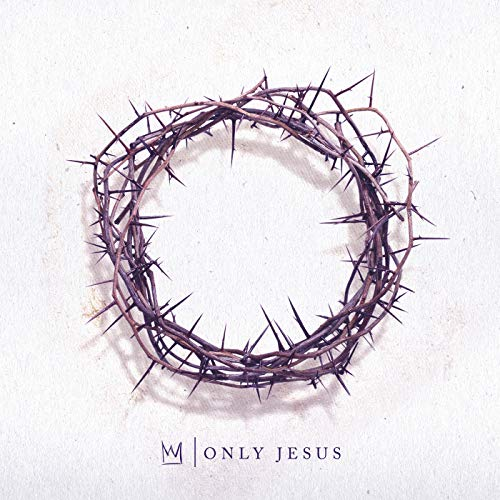 Only Jesus (Best New Soul Music)