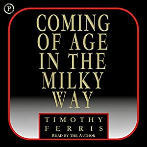 Coming of Age in the Milky Way Audiobook